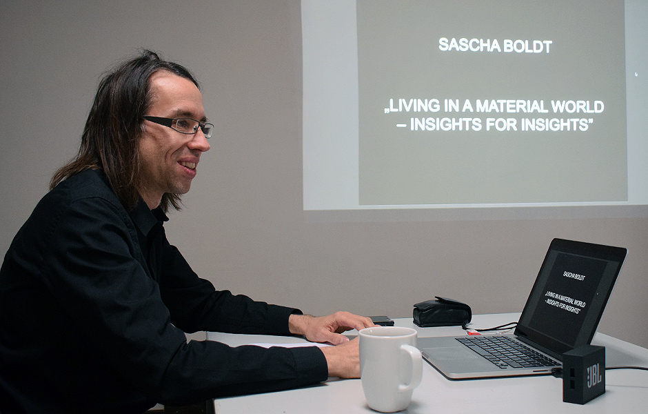 Seminar LIVING IN A MATERIAL WORLD – INSIGHTS FOR INSIGHTS by Sascha Boldt